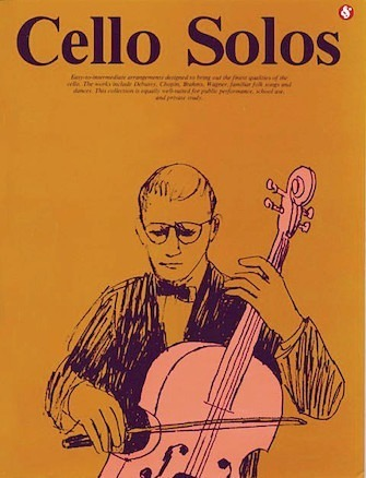 Cello Solos. Everybody's Favorite Series, Volume 40