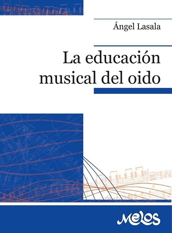 La Educación Musical Del Oído