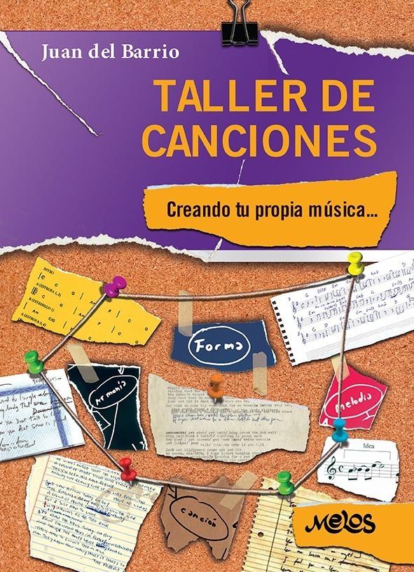 Taller De Canciones, Creando Tu Propia Musica