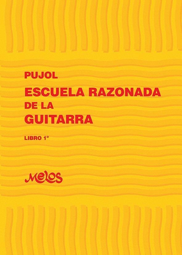 Escuela Razonada De La Guitarra – Libro 1º