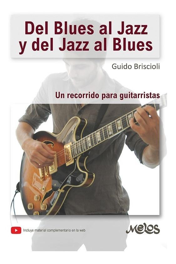 Del Blues Al Jazz Y Del Jazz Al Blues