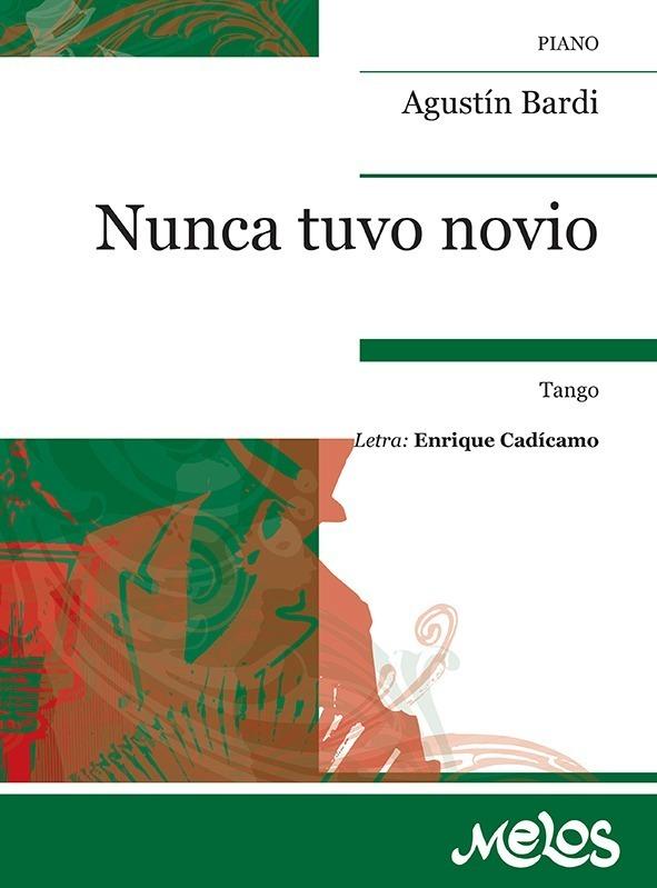 Nunca Tuvo Novio (tango)
