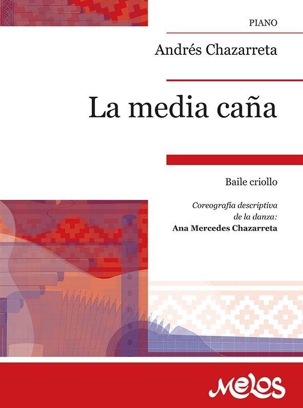 La Media Caña (baile Criollo)