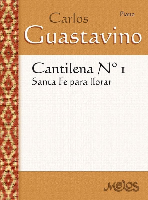 Cantilena Nº1 ( Santa Fe Para Llorar )