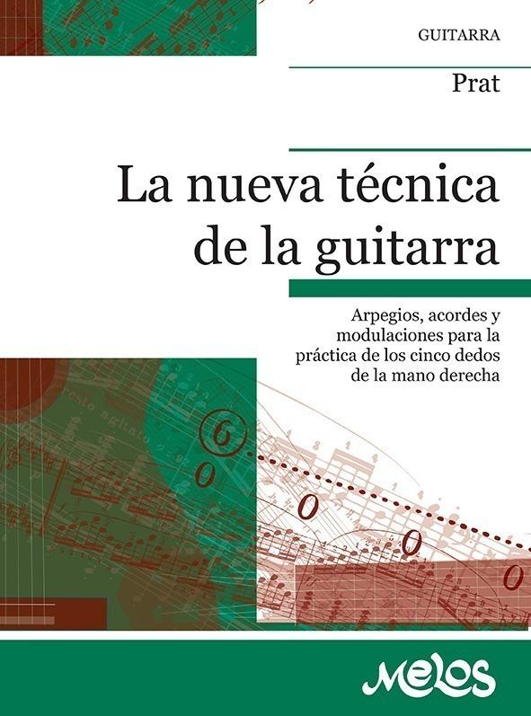 La Nueva Técnica De La Guitarra