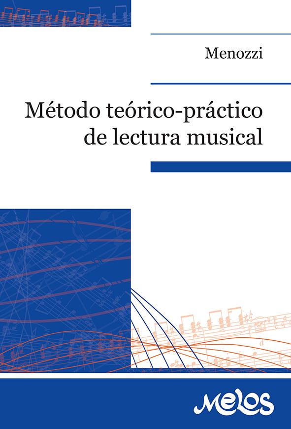 Método Teórico Práctico De Lectura Musical